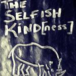 The Selfish Kindness_2019_01